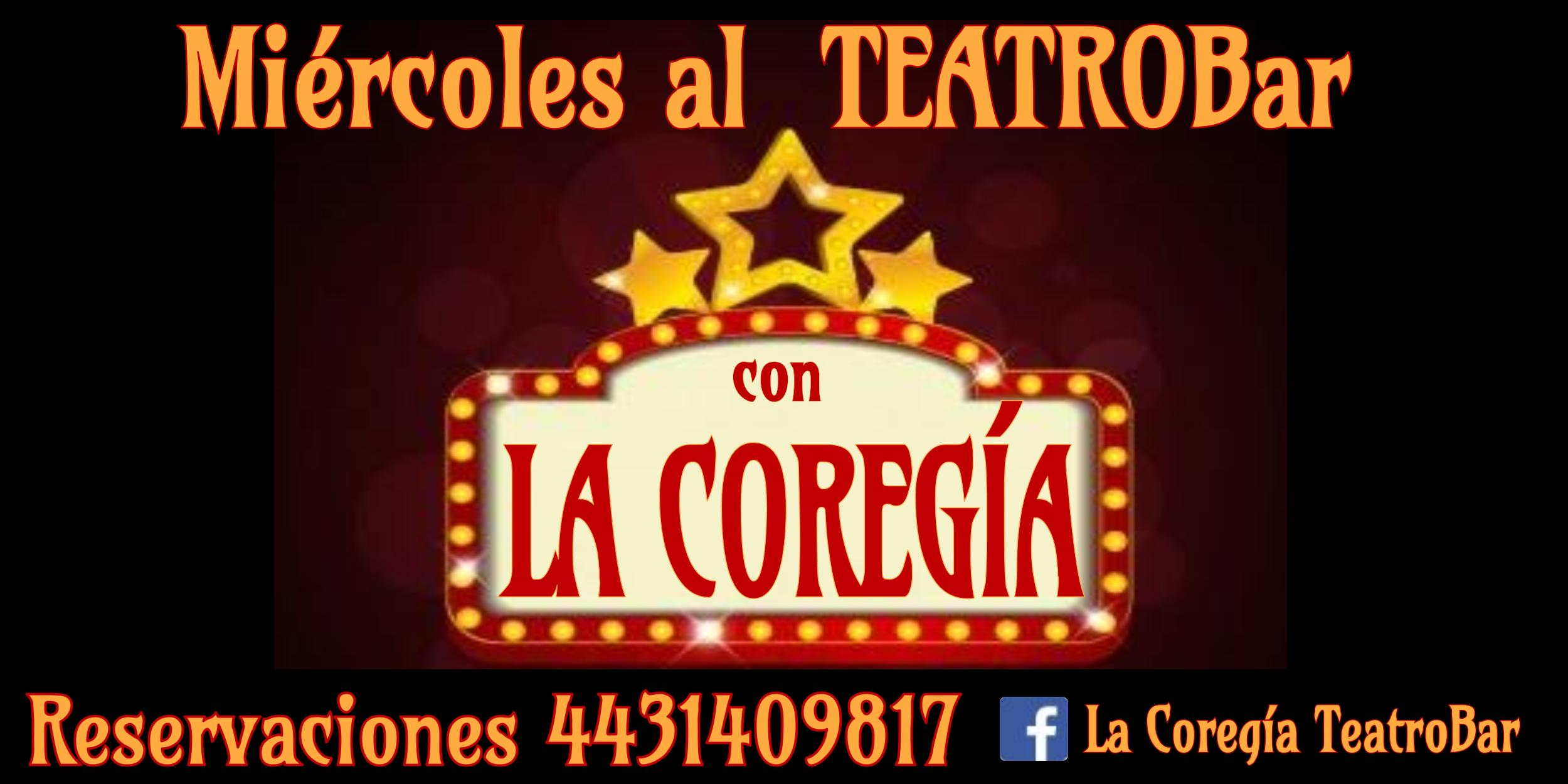 Programa permanente: Miércoles Al Teatro con La Coregía