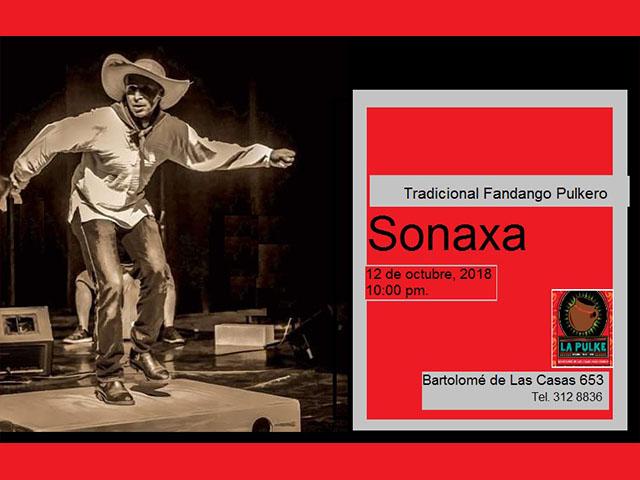 Sonaxa dará fandango en La Pulke
