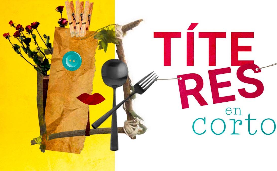 Conoce a los ganadores de la convocatoria Títeres en corto