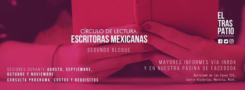 Círculo de lectura: escritoras mexicanas. Segundo bloque