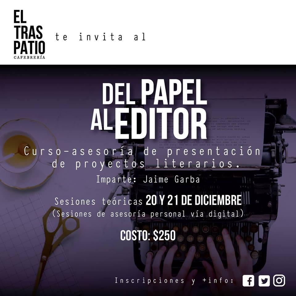 """El Traspatio abrirá el taller """"Del papel al editor"""""""