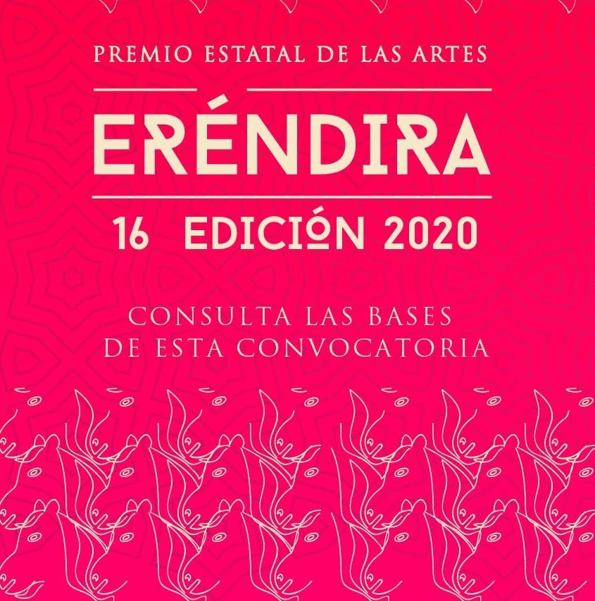 Continúa abierta la convocatoria al Premio Estatal de las Artes Eréndira 2020