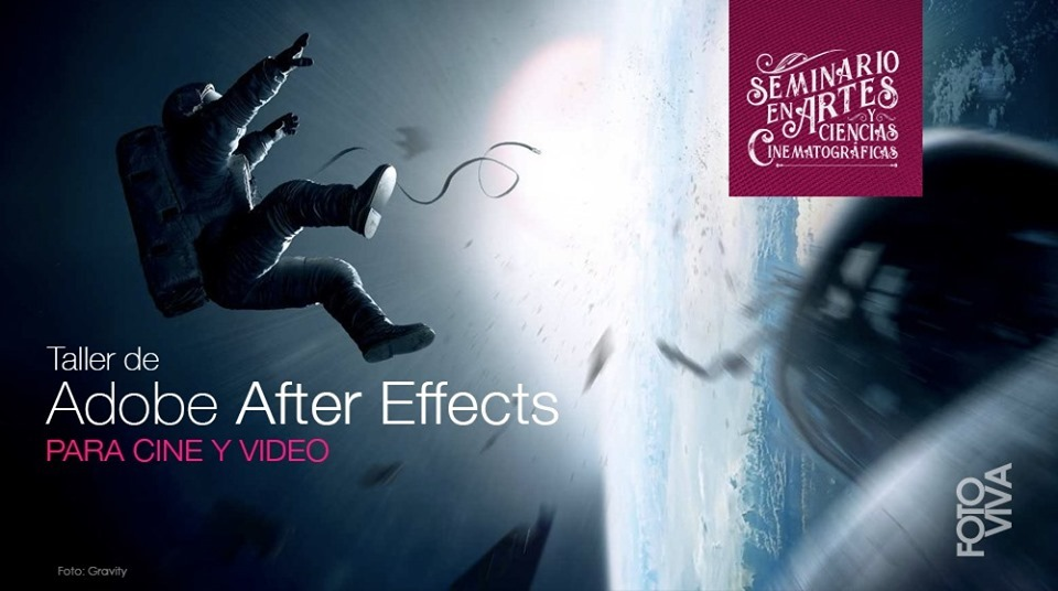 Comienza el Taller de Adobe After Effects para Cine y Video