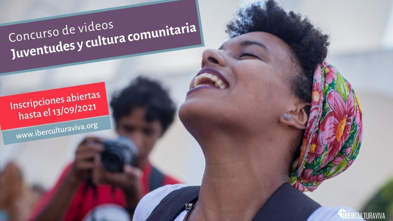 """IberCultura Viva abre convocatoria para concurso de videos """"Juventudes y cultura comunitaria"""""""