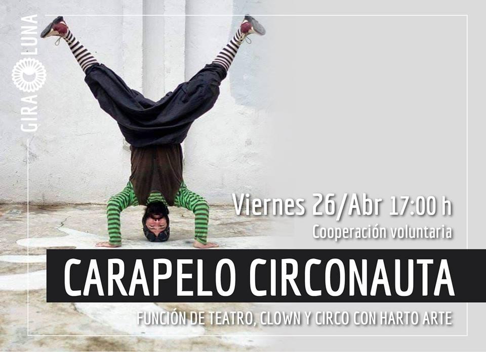 Presentación de Carapelo circonauta: función de teatro, clown y circo