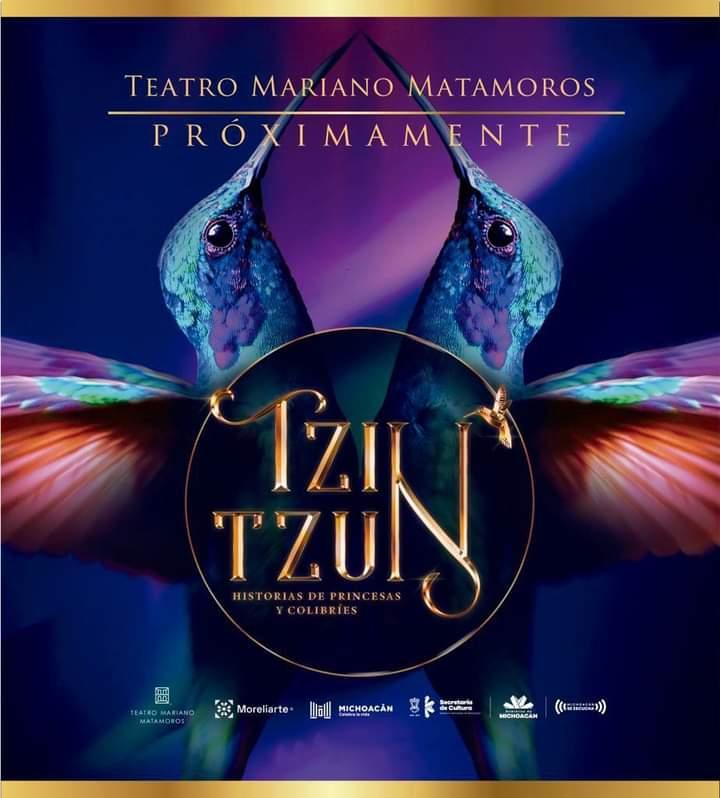 Presentarán en el Matamoros la obra multidisciplinaria Tzintzun. Historias de princesas y colibríes