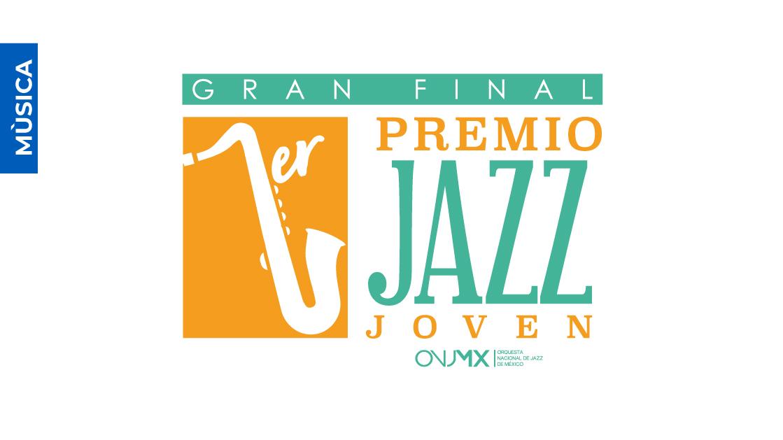 La ONJMX y el Cenart presentan la final del Primer Premio Jazz Joven