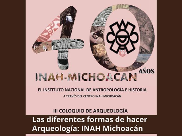 Revisarán cuatro décadas de arqueología en Michoacán