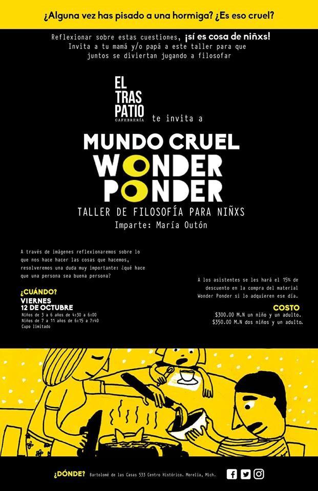 Mundo cruel de Wonder Ponder con María Outón.