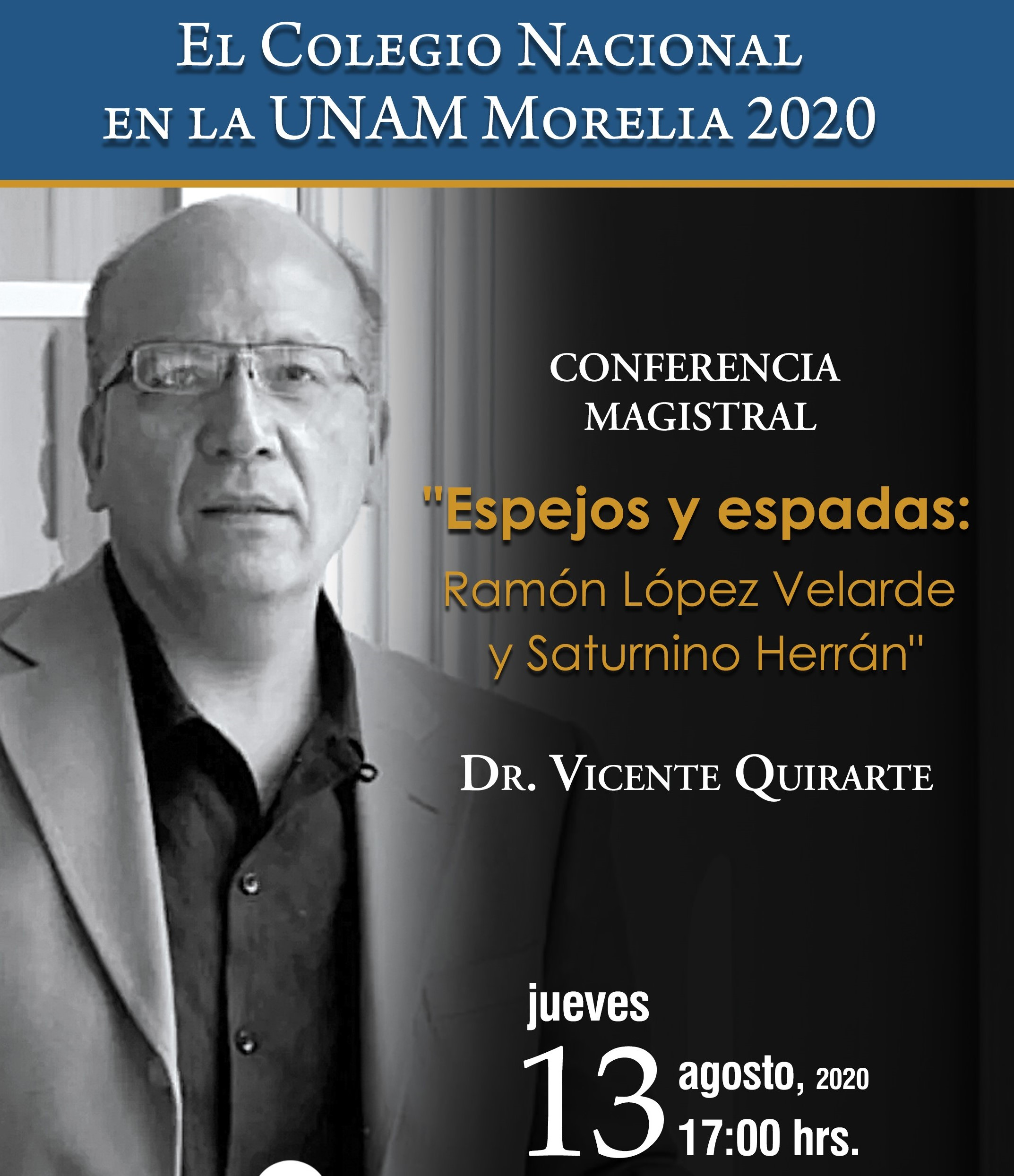 Reinicia El Colegio Nacional en la UNAM Morelia