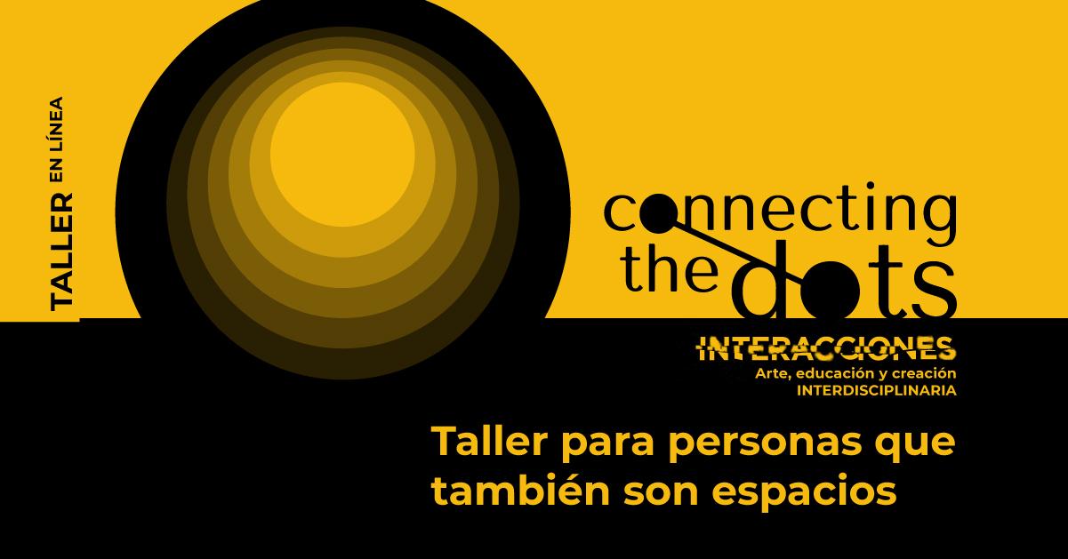 El Cenart colabora en Connecting the dots: Tercer Foro Internacional sobre Creatividad, Arte y Cultura Digital