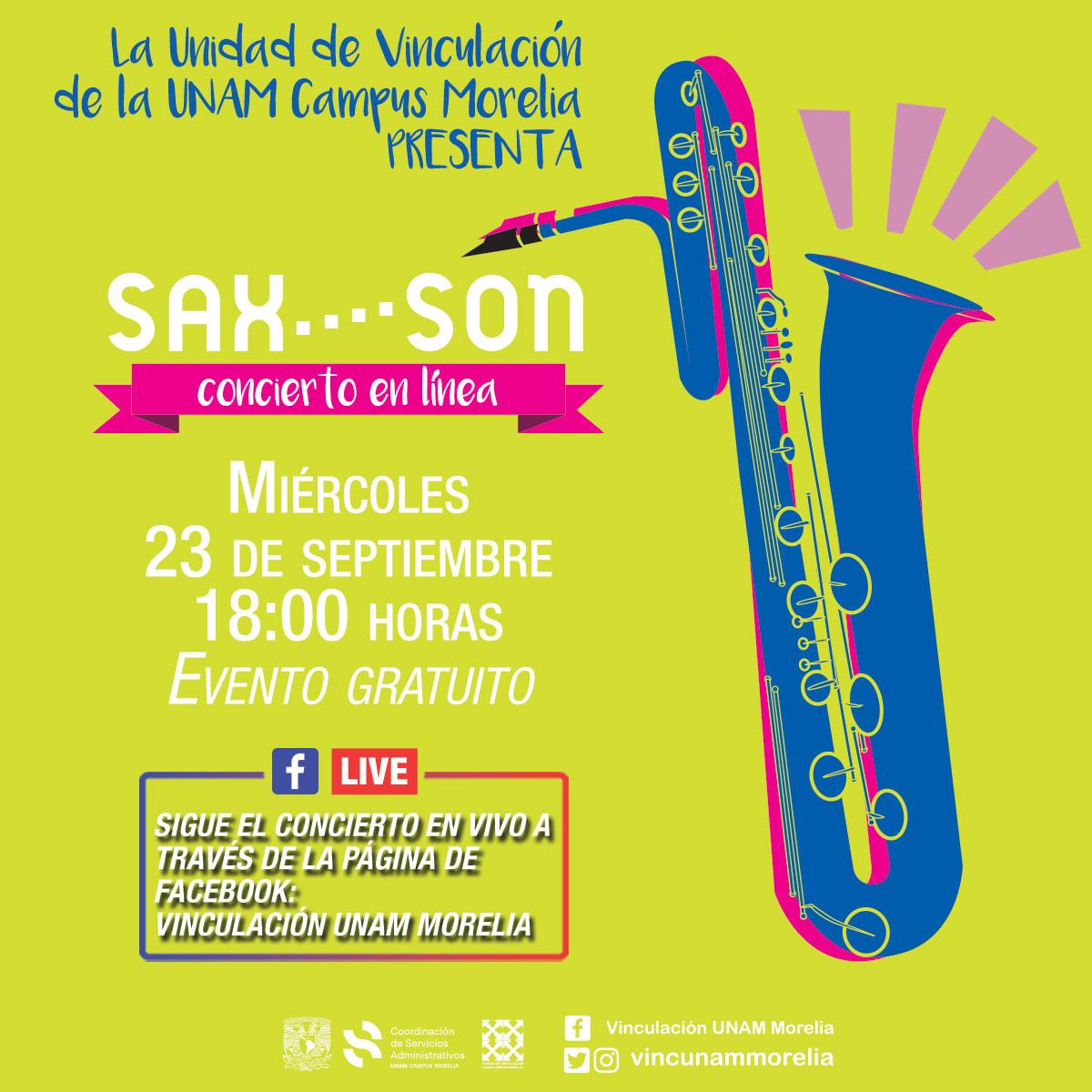 UNAM Campus Morelia invita al concierto a distancia a cargo de Sax…Son