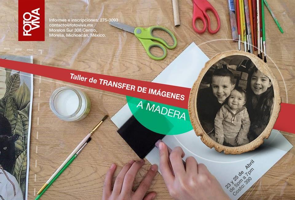 Comienza el Taller de Transfer de Fotos a Madera