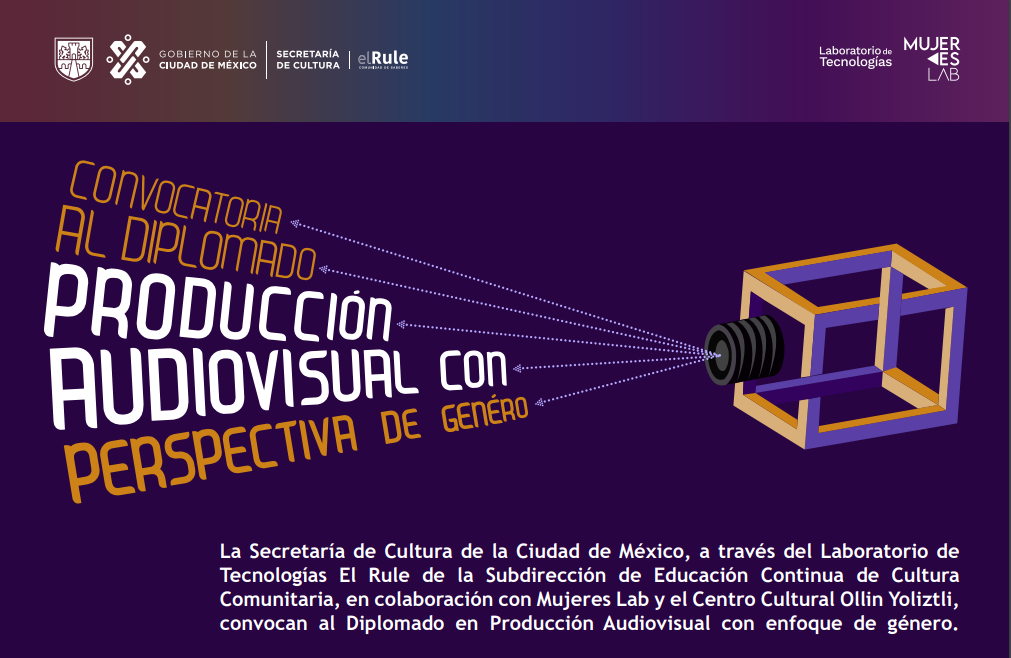 Anuncia El Rule Comunidad de Saberes lista de participantes al Diplomado en Producción Cinematográfica con Perspectiva de Género