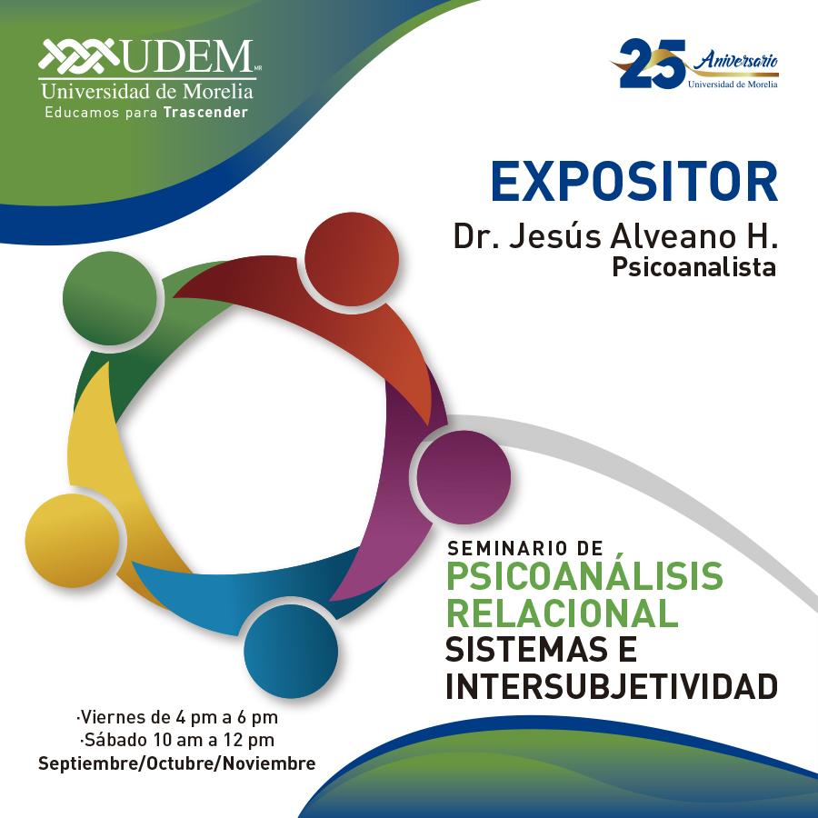Presenta UdeMorelia Seminario de Psicoanálisis Relacional